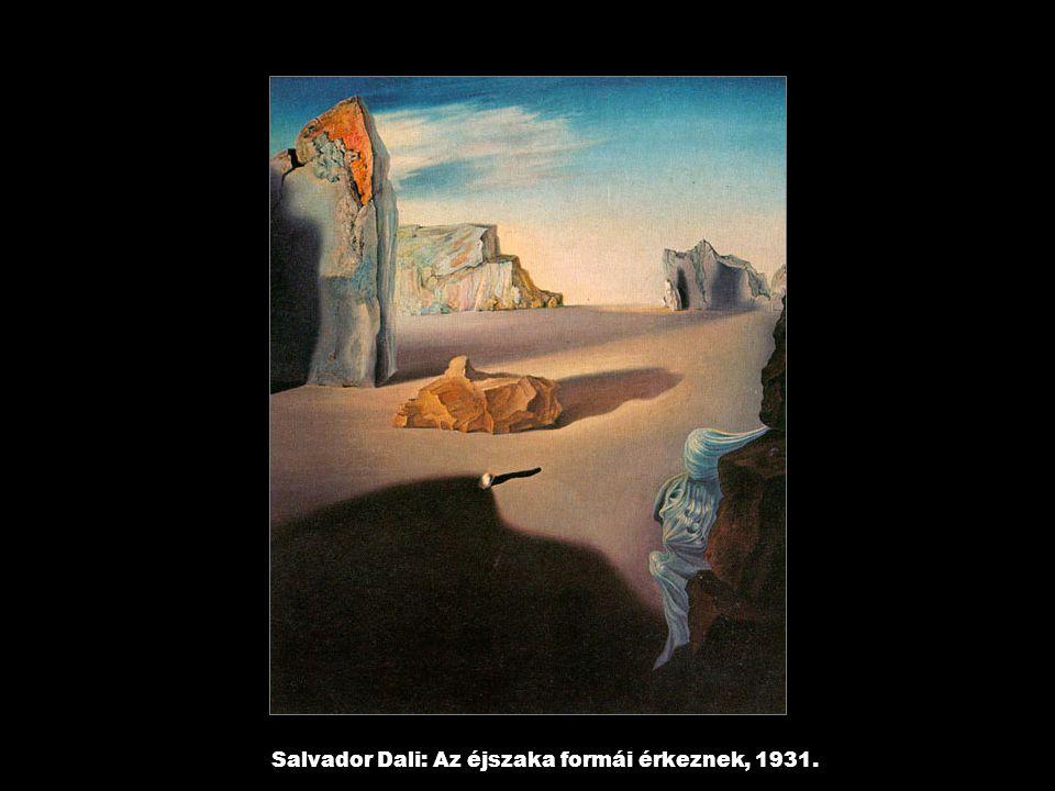 Salvador Dali: Az éjszaka formái érkeznek, 1931.