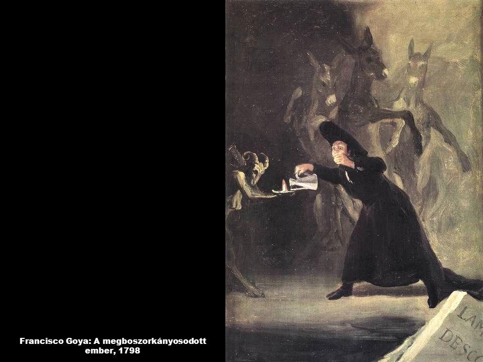 Francisco Goya: A megboszorkányosodott ember, 1798