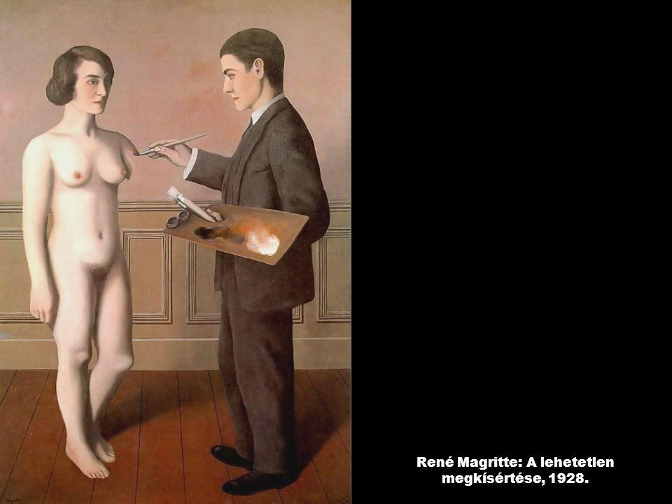 René Magritte: A lehetetlen megkísértése, 1928.