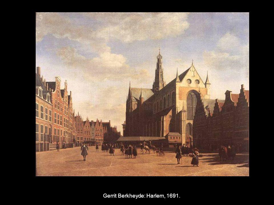Gerrit Berkheyde: Harlem, 1691.