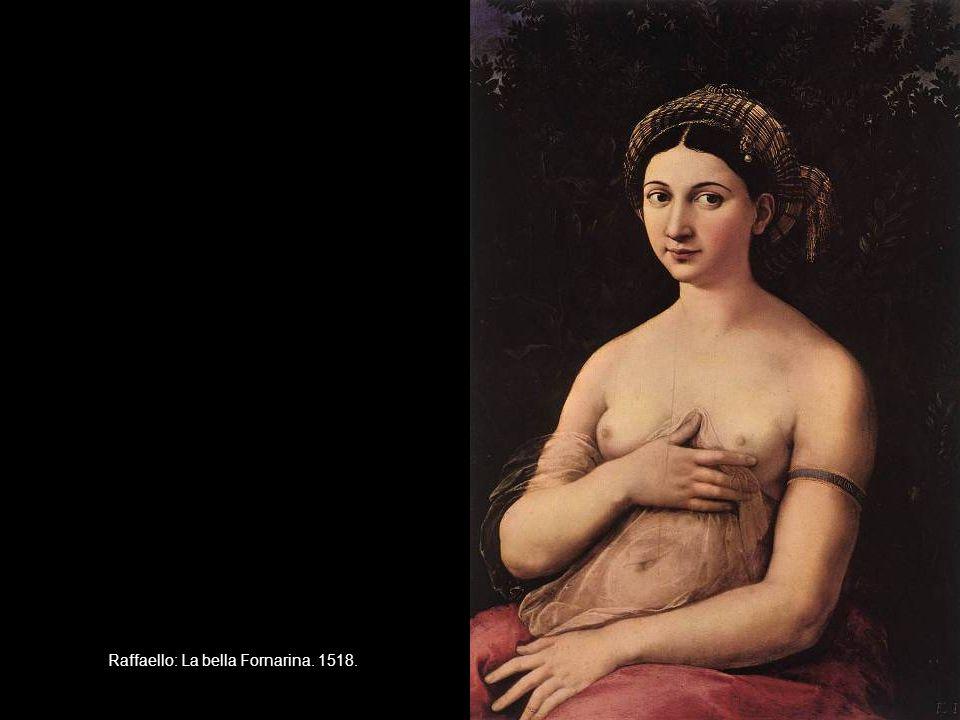 Raffaello: La bella Fornarina. 1518.