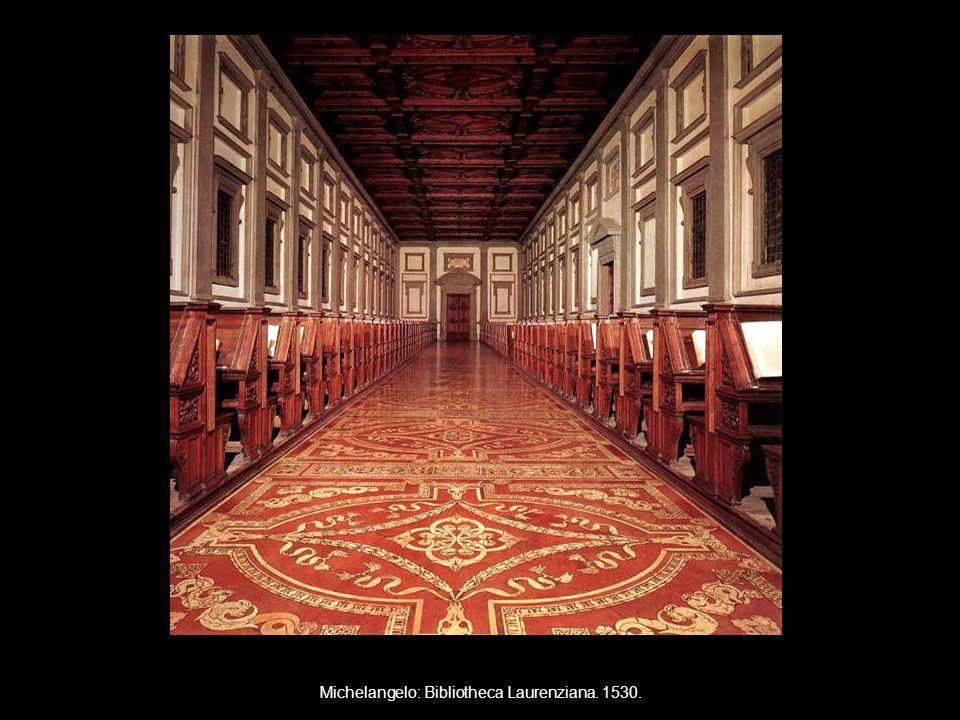 Michelangelo: Bibliotheca Laurenziana. 1530.