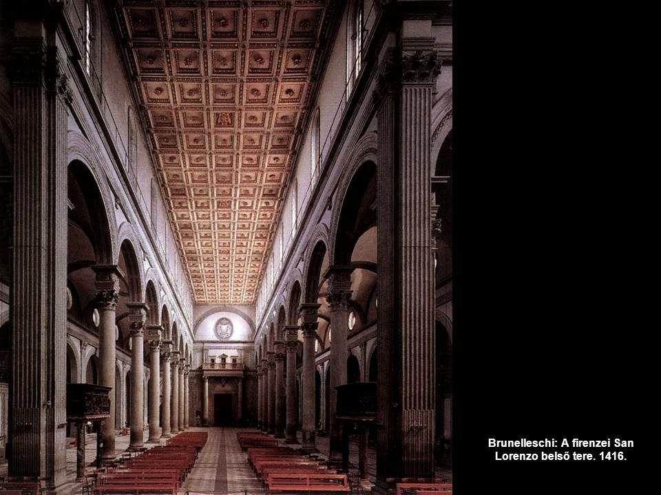 Brunelleschi: A firenzei San Lorenzo belső tere. 1416.