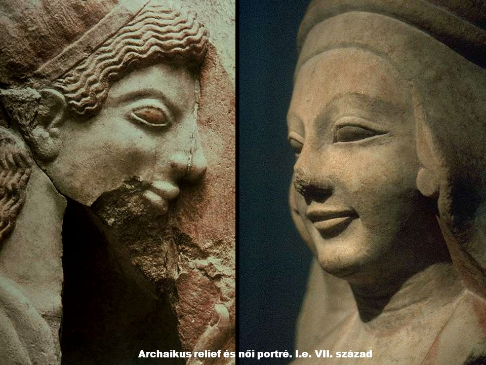 Archaikus relief és női portré. I.e. VII. század