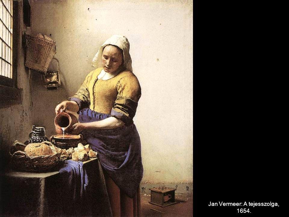 Jan Vermeer: A tejesszolga, 1654.