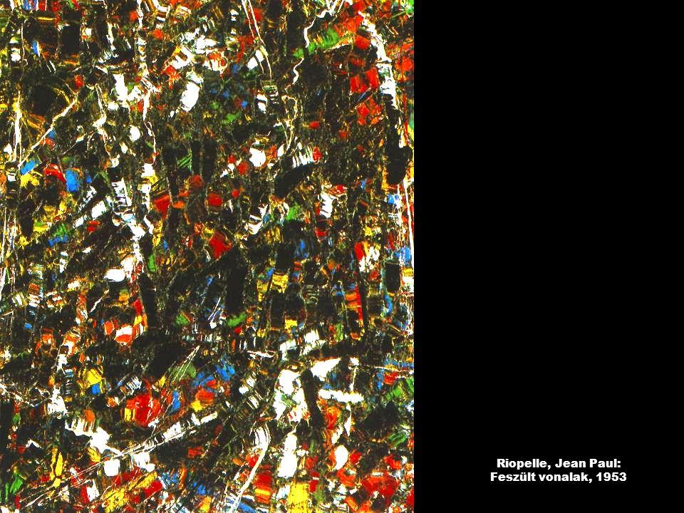 Riopelle, Jean Paul: Feszült vonalak, 1953