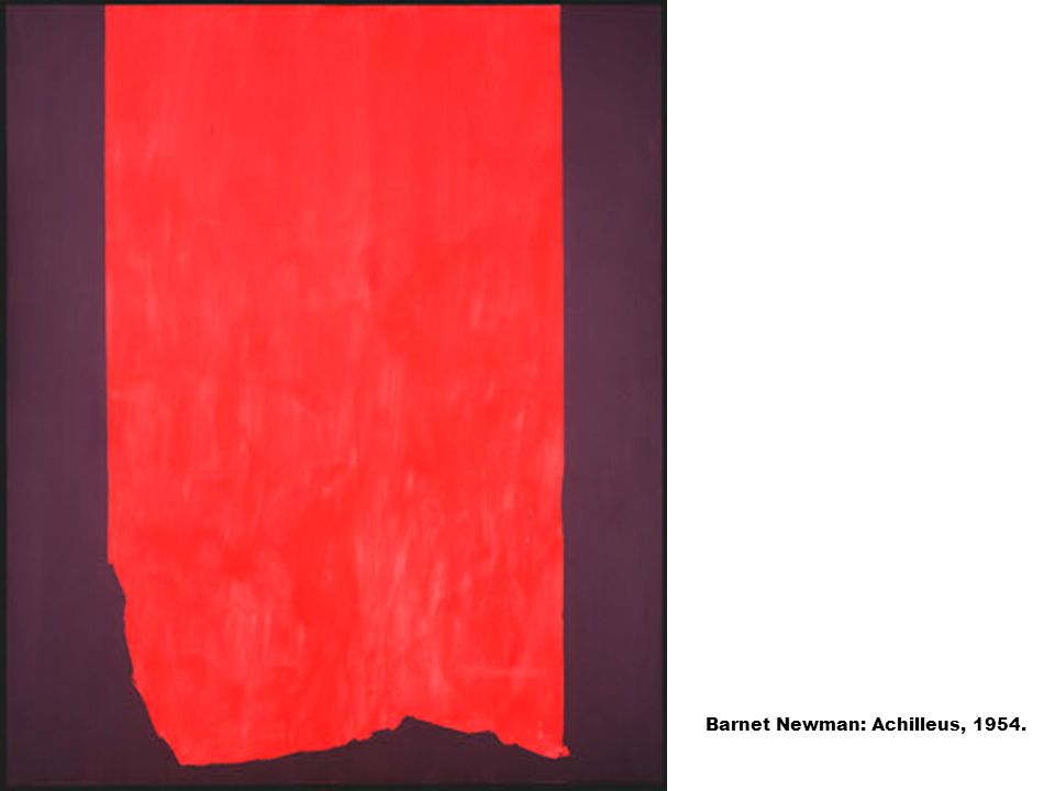 Barnet Newman: Achilleus, 1954.