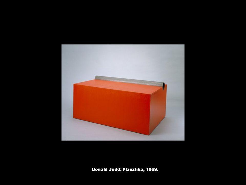 Donald Judd: Plasztika, 1969.