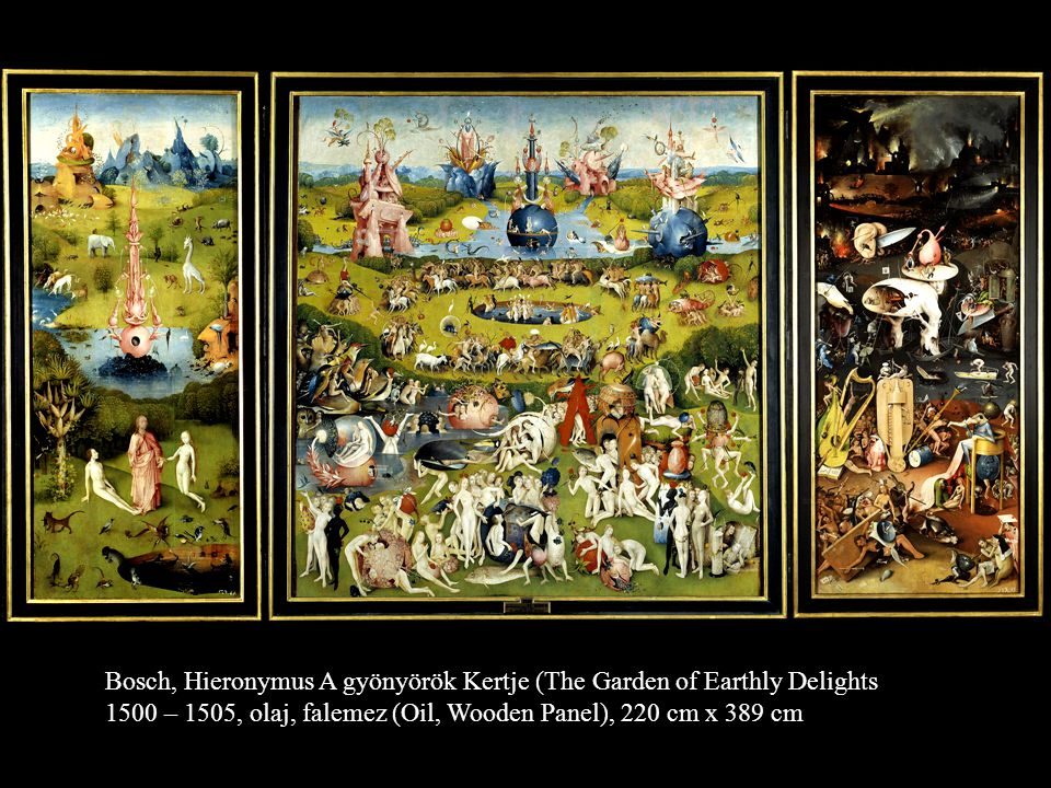 Bosch, Hieronymus A gyönyörök Kertje (The Garden of Earthly Delights