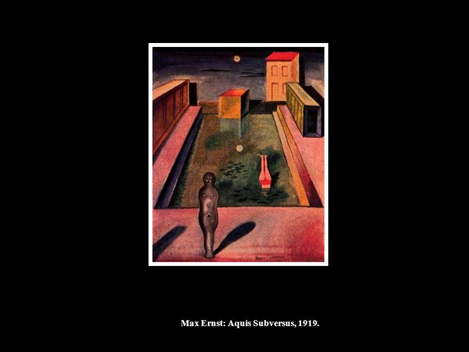 Max Ernst: Aquis Subversus, 1919.