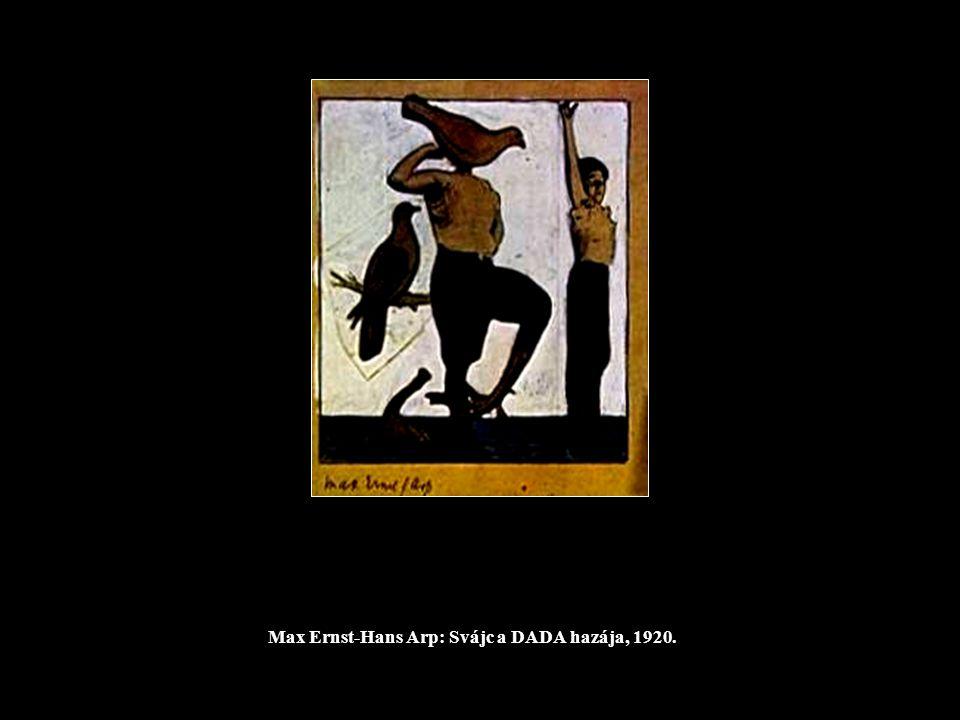 Max Ernst-Hans Arp: Svájc a DADA hazája, 1920.