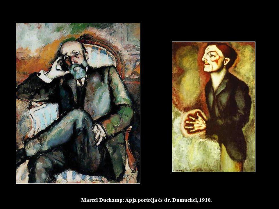 Marcel Duchamp: Apja portréja és dr. Dumuchel, 1910.