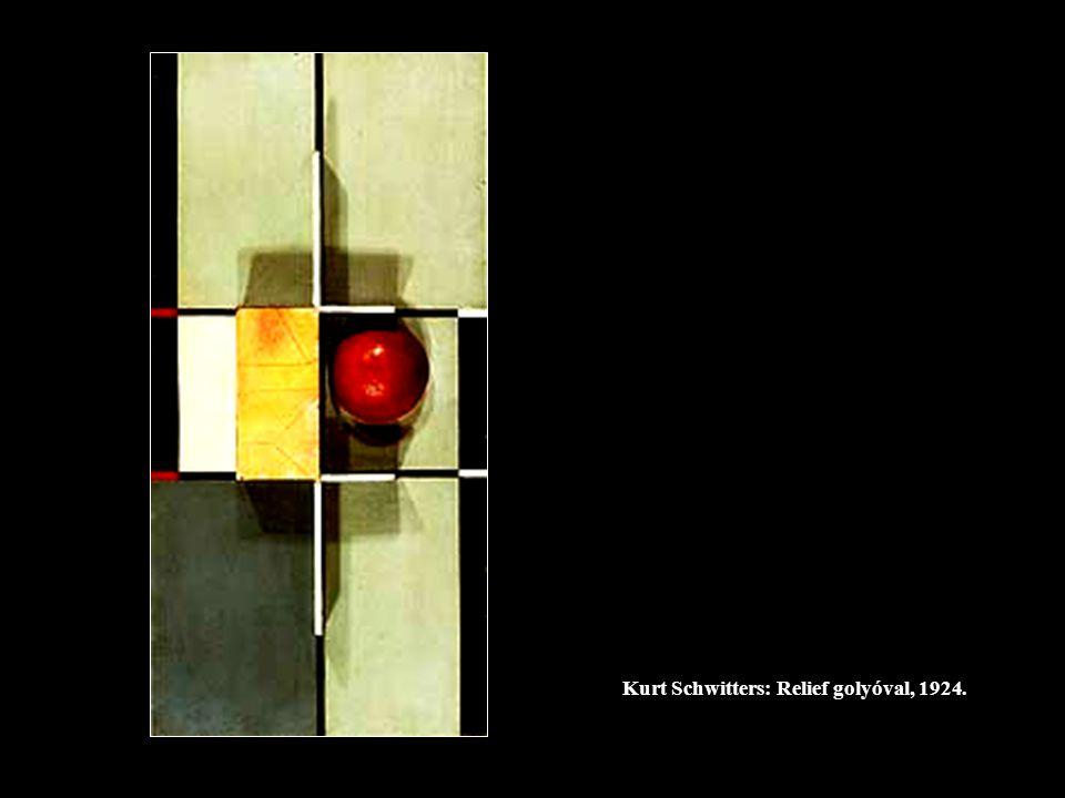 Kurt Schwitters: Relief golyóval, 1924.