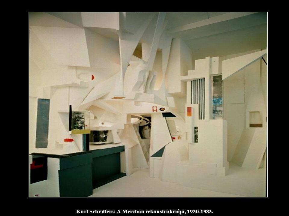 Kurt Schvitters: A Merzbau rekonstrukciója, 1930-1983.