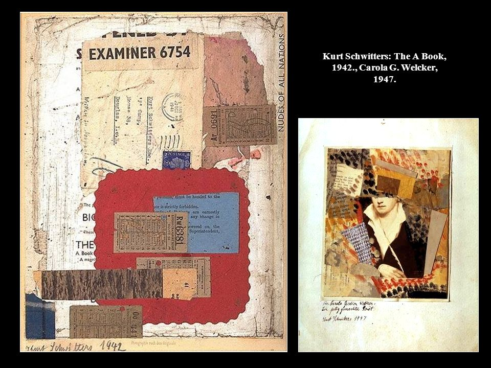 Kurt Schwitters: The A Book, 1942., Carola G. Welcker, 1947.