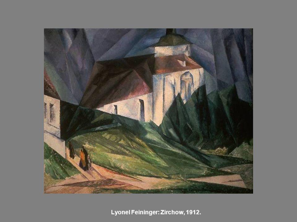 Lyonel Feininger: Zirchow, 1912.