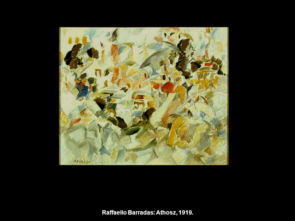 Raffaello Barradas: Athosz, 1919.