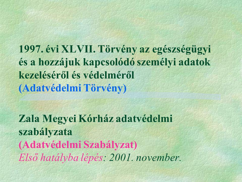 1997. évi XLVII.