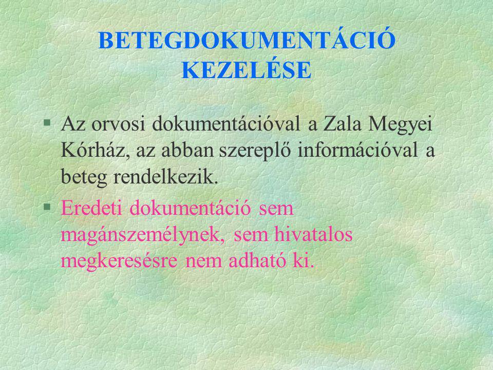 BETEGDOKUMENTÁCIÓ KEZELÉSE