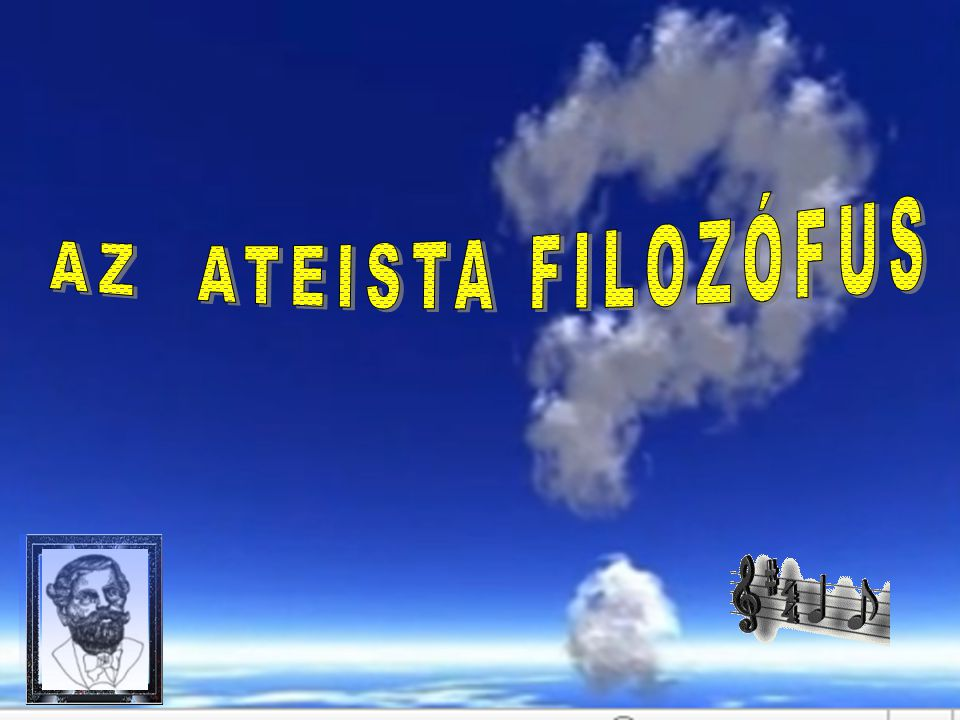 AZ ATEISTA FILOZÓFUS