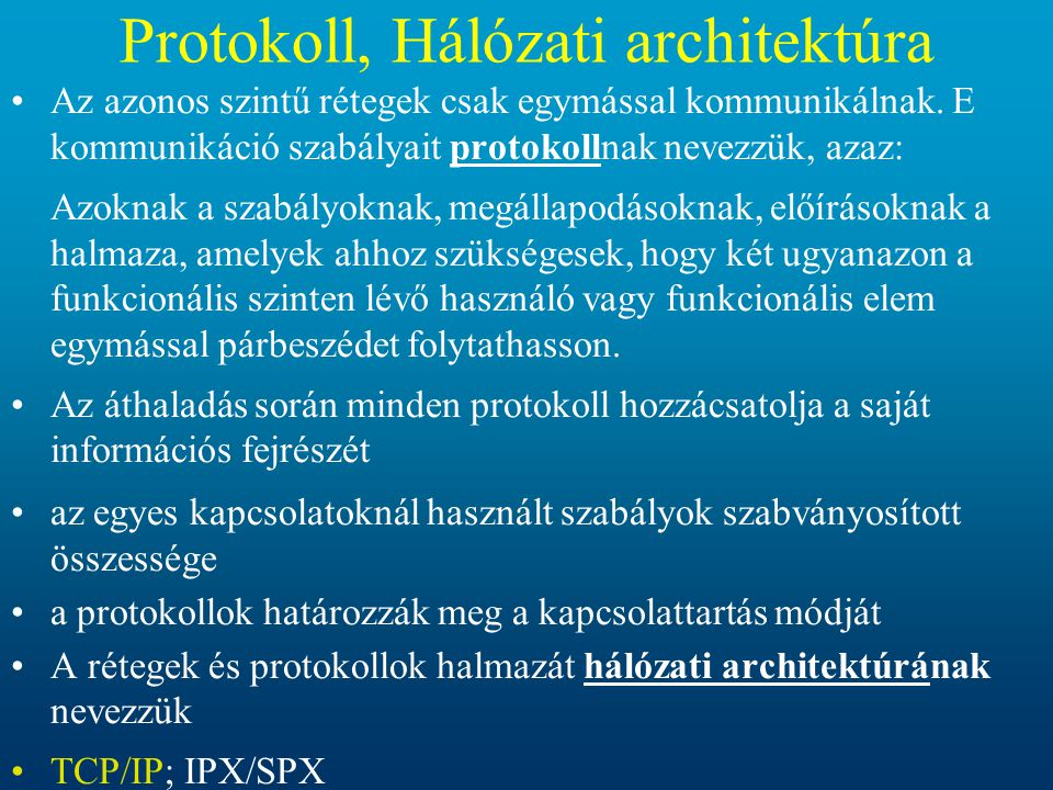 Protokoll, Hálózati architektúra
