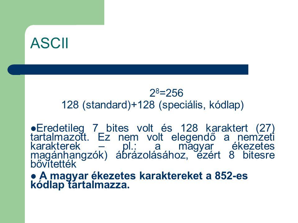 128 (standard)+128 (speciális, kódlap)