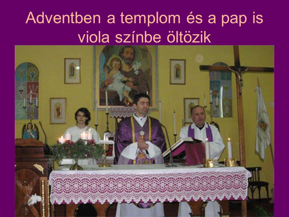 Adventben a templom és a pap is viola színbe öltözik