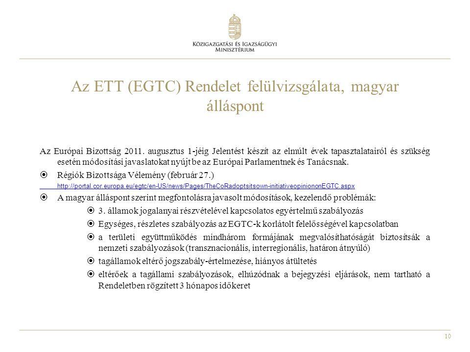 Az ETT (EGTC) Rendelet felülvizsgálata, magyar álláspont