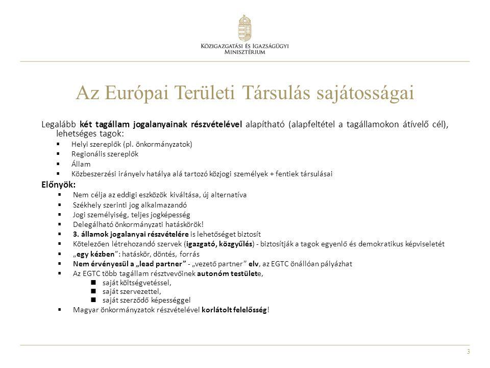 Az Európai Területi Társulás sajátosságai