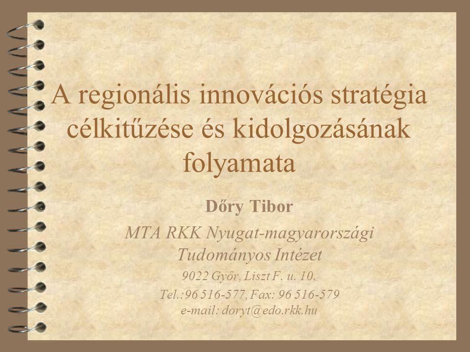 A regionális innovációs stratégia célkitűzése és kidolgozásának folyamata