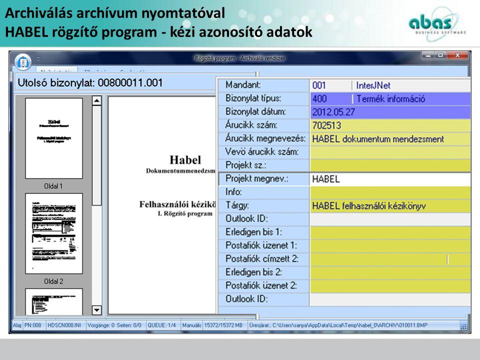 Archiválás archívum nyomtatóval
