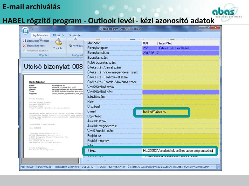E-mail archiválás HABEL rögzítő program - Outlook levél - kézi azonosító adatok