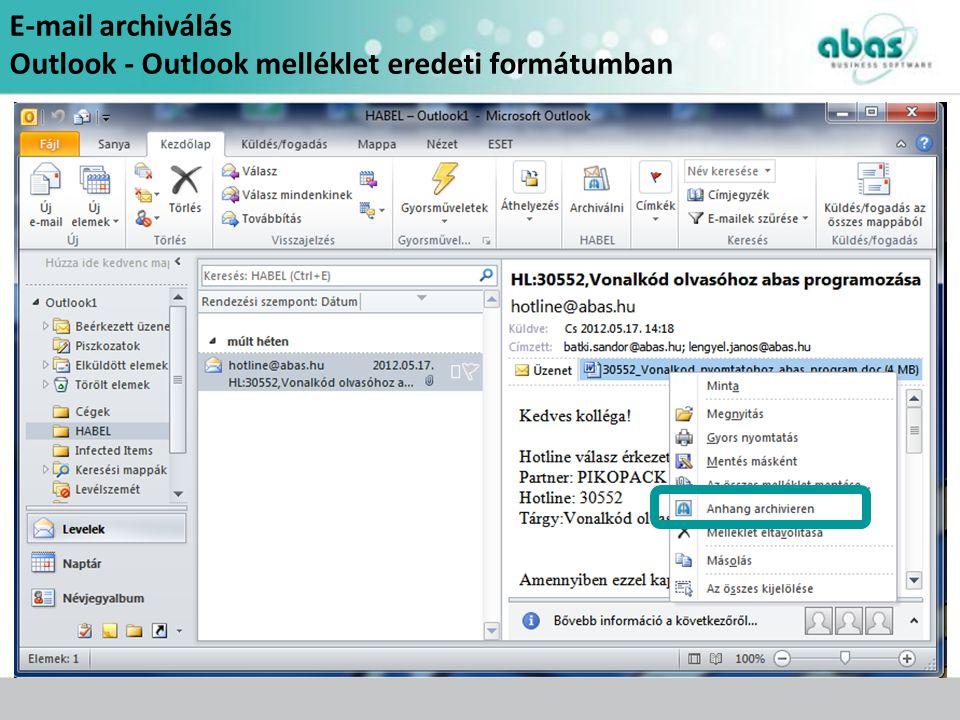 E-mail archiválás Outlook - Outlook melléklet eredeti formátumban