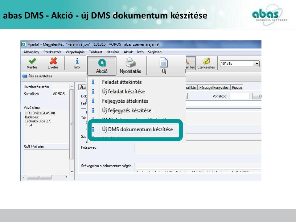 abas DMS - Akció - új DMS dokumentum készítése