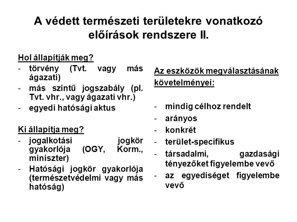 A védett természeti területekre vonatkozó előírások rendszere II.