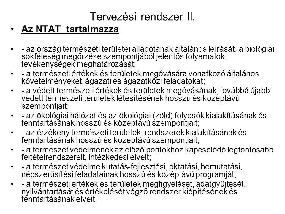 Tervezési rendszer II. Az NTAT tartalmazza: