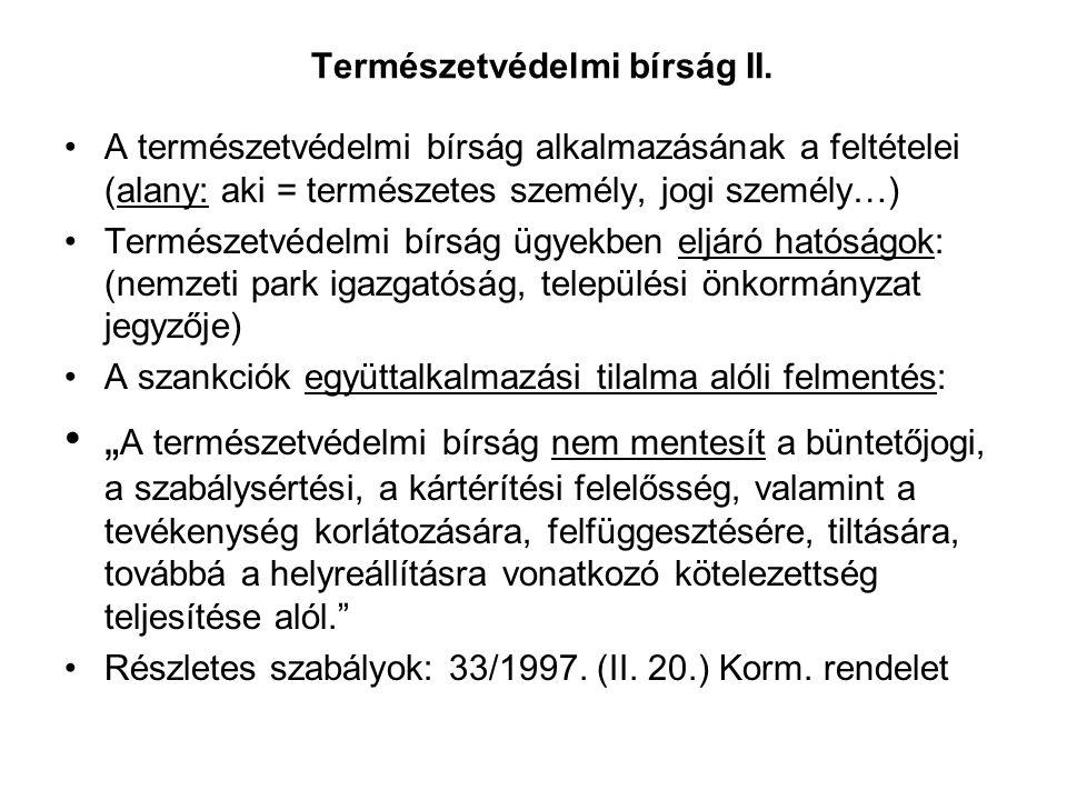 Természetvédelmi bírság II.