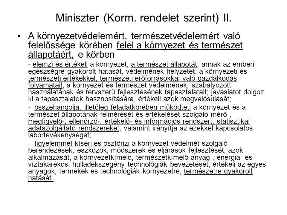 Miniszter (Korm. rendelet szerint) II.