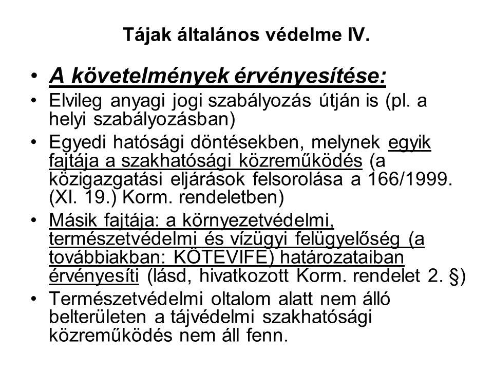 Tájak általános védelme IV.
