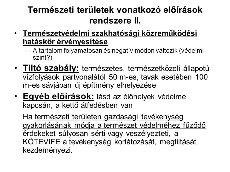 Természeti területek vonatkozó előírások rendszere II.