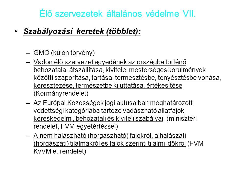 Élő szervezetek általános védelme VII.