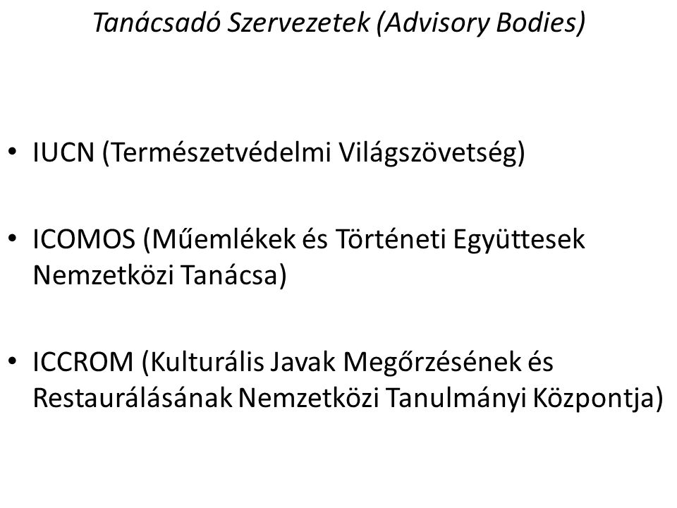 Tanácsadó Szervezetek (Advisory Bodies)
