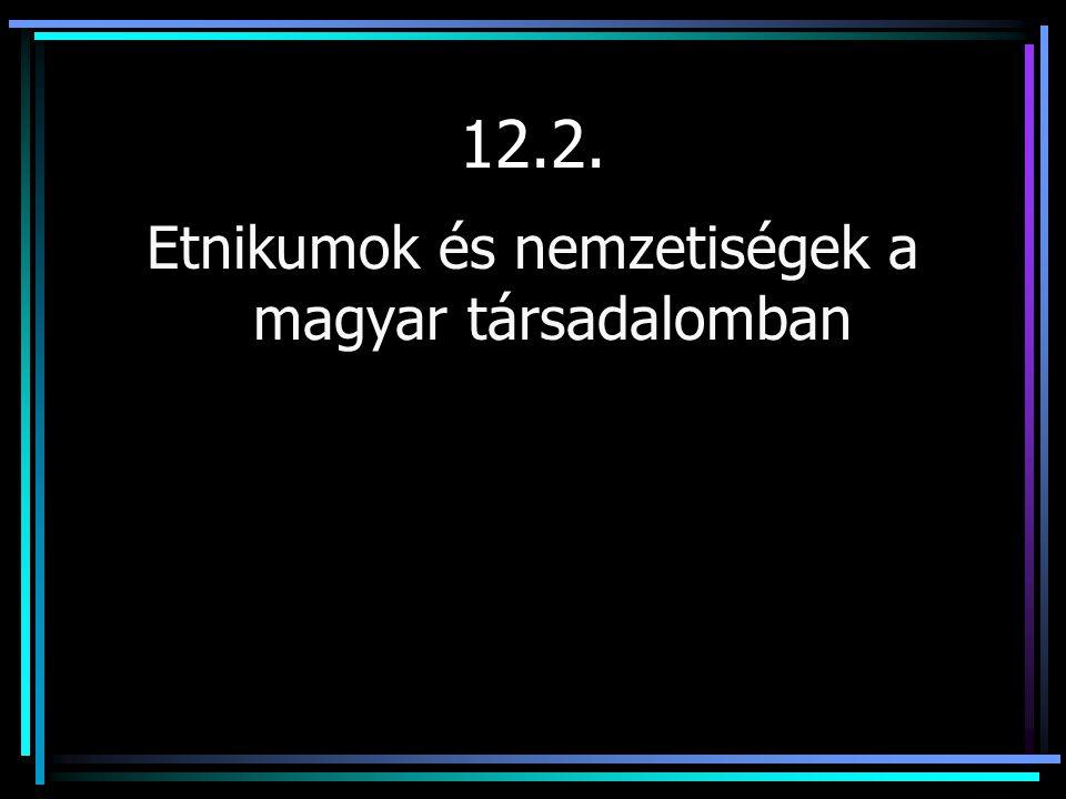 Etnikumok és nemzetiségek a magyar társadalomban