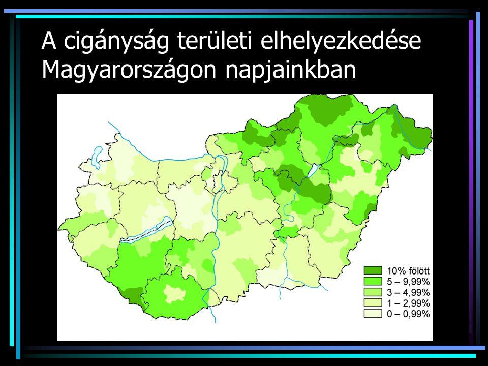 A cigányság területi elhelyezkedése Magyarországon napjainkban