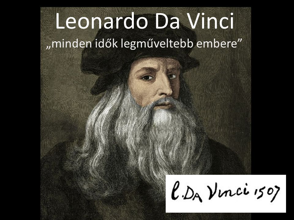 "Leonardo Da Vinci ""minden idők legműveltebb embere"