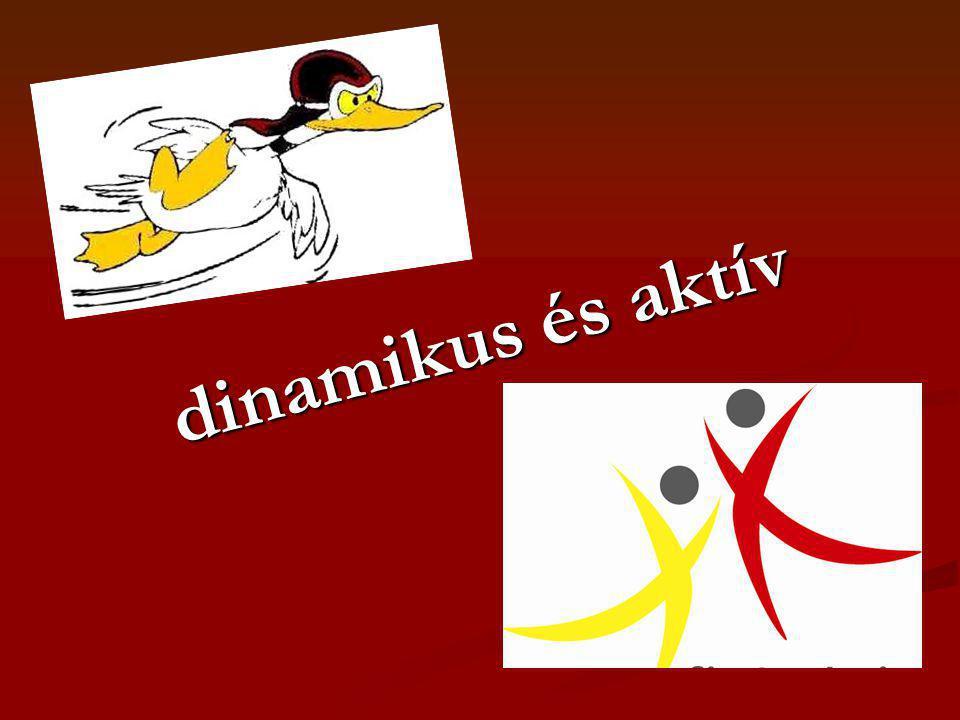 dinamikus és aktív