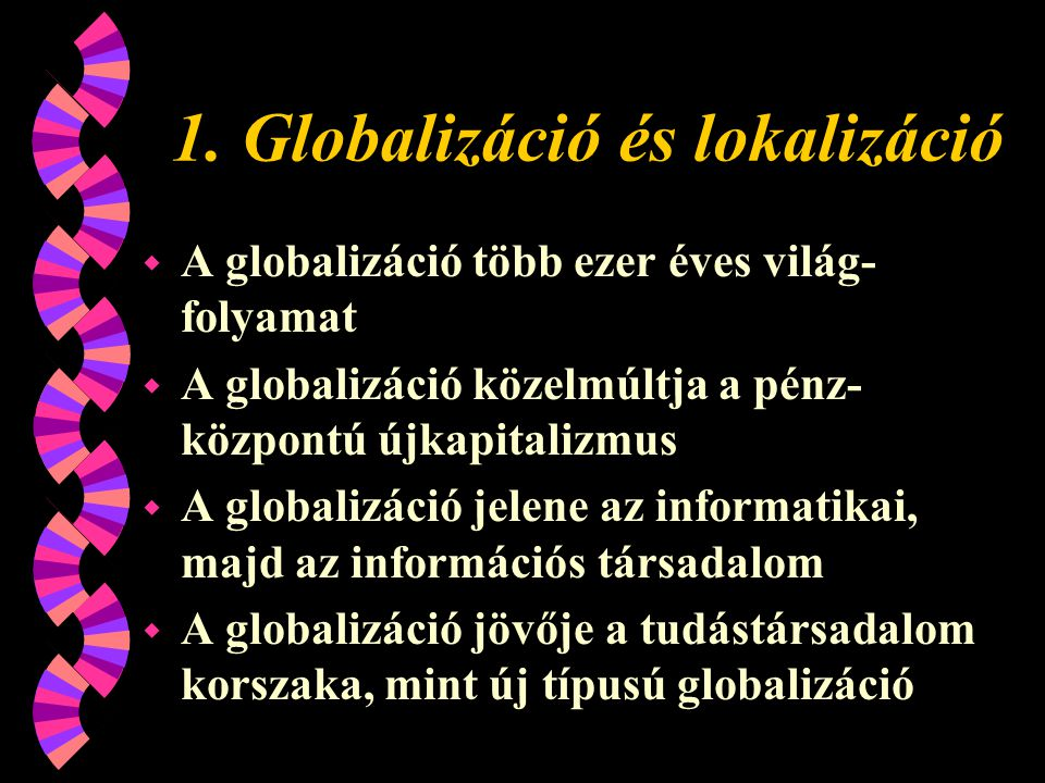 1. Globalizáció és lokalizáció