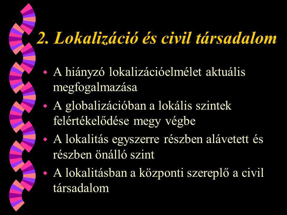 2. Lokalizáció és civil társadalom