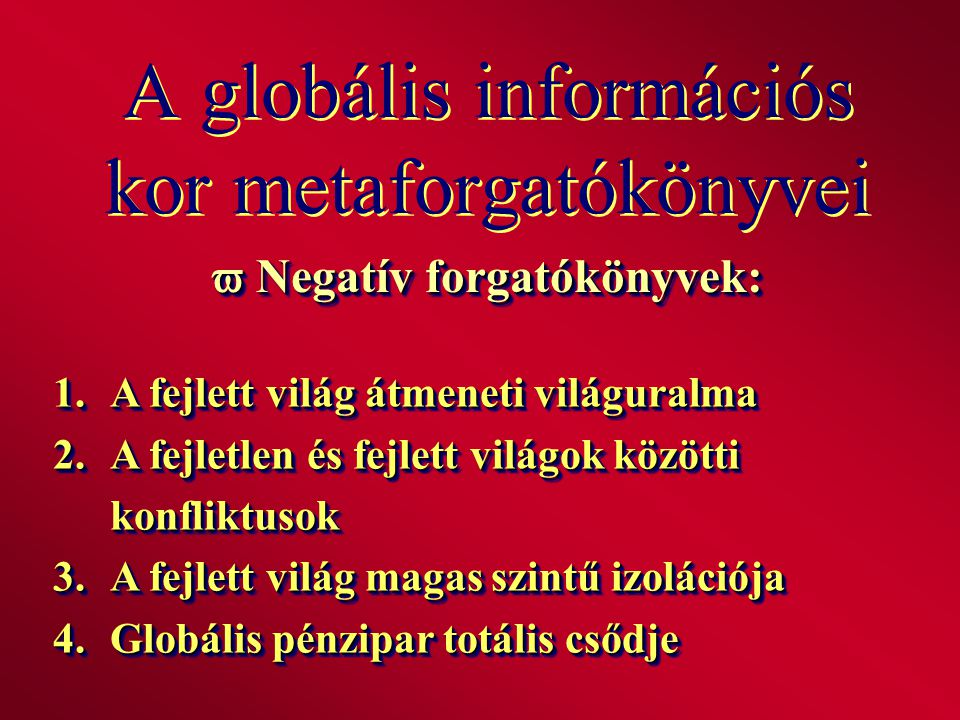 A globális információs kor metaforgatókönyvei
