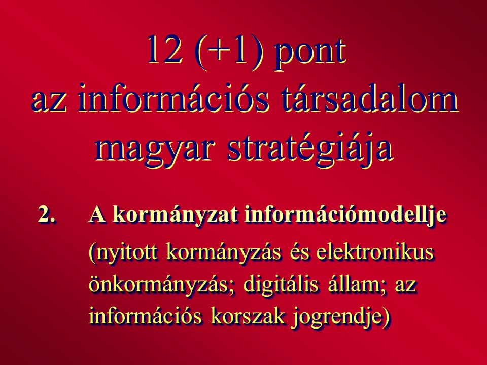 12 (+1) pont az információs társadalom magyar stratégiája